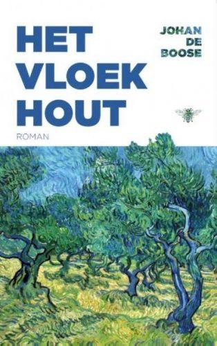 Het Vloekhout - Johan de Boose