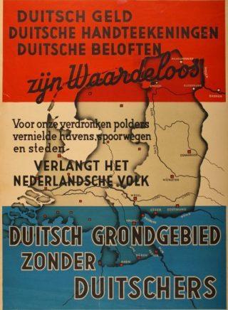 Affiche uit 1945: 'Voor onze verdronken polders, vernielde havens, spoorwegen en steden verlangt het Nederlandsche volk Duitsch grondgebied zonder Duitschers'. (Publiek Domein - wiki)