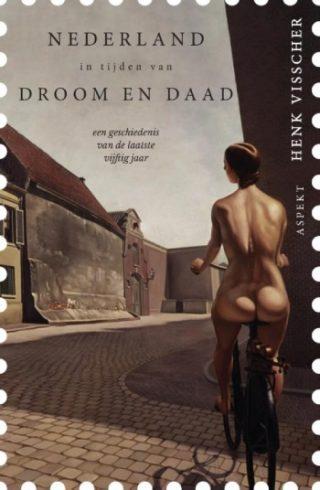 Nederland in tijden van droom en daad