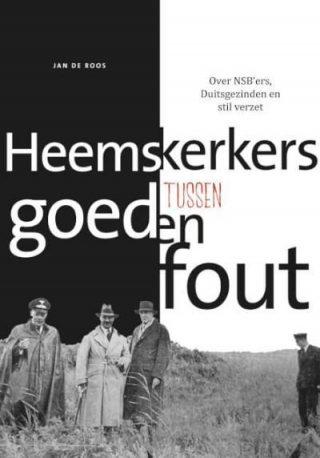 Heemskerkers tussen goed en fout - Jan de Roos