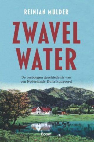 Zwavelwater - De geschiedenis van Adriaan Stoops kuuroord in Zuid-Duitsland