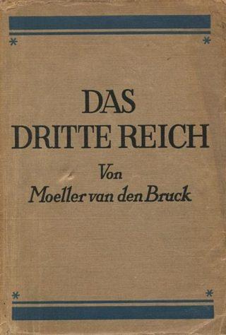 Das Dritte Reich - Boek van Arthur Moeller van den Bruck