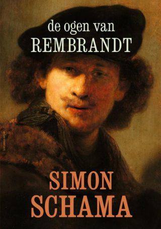 De ogen van Rembrandt - Simon Schama
