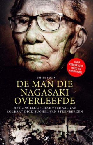 De man die Nagasaki overleefde - Gregor Vincent