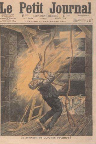 Een 'weerluider' komt om het leven doordat de kerktoren door bliksem getroffen wordt.  In 1783 waren er in Frankrijk bijna 100 slachtoffers. (Ill. Le Petit Journal, 1910)