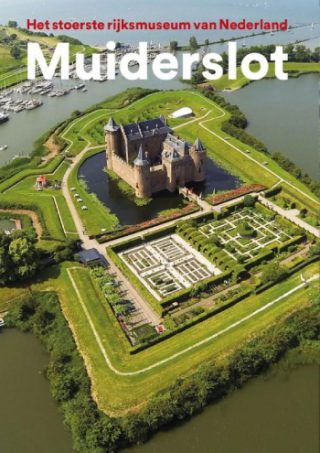 Muiderslot Het stoerste rijksmuseum van Nederland