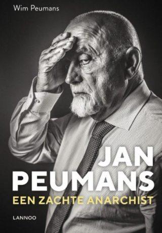 Jan Peumans - Een zachte anarchist