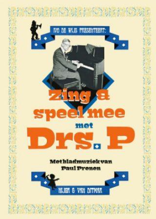 Zing en speel mee met Drs. P Bladmuziek