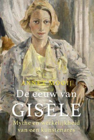 De eeuw van Gisèle - Annet Mooij