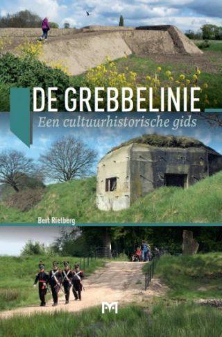 De Grebbelinie. Een cultuurhistorische gids