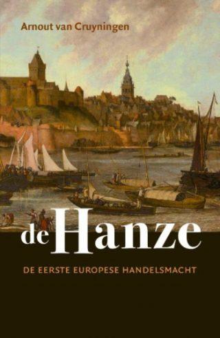 De Hanze De eerste Europese handelsmacht