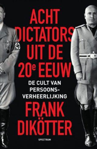 Acht dictators uit de twintigste eeuw