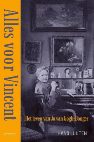 Alles voor Vincent Het leven van Jo van Gogh-Bonger