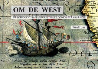 Om de West De zoektocht naar een westelijke doorvaart naar Azië