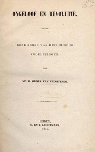 Ongeloof en revolutie - Groen van Prinsterer,  1847 (dbnl)