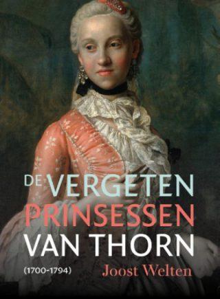 De vergeten prinsessen van Thorn (1700-1794)