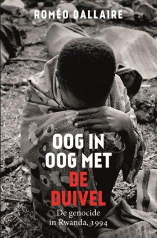 Oog in oog met de duivel De genocide in Rwanda, 1994