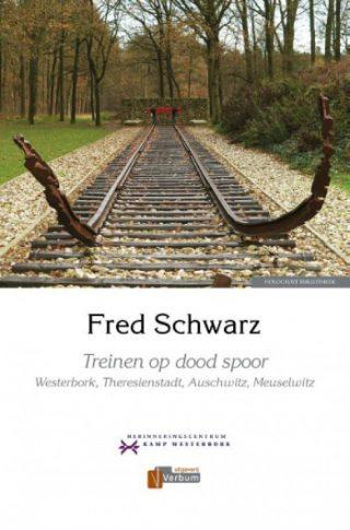 Treinen op dood spoor Westerbork, Theresienstadt, Auschwitz, Meuselwitz