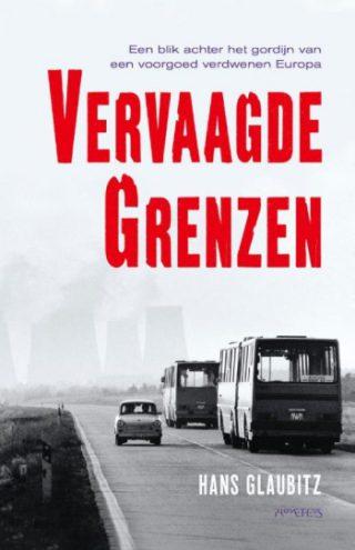 Vervaagde grenzen - Hans Glaubitz