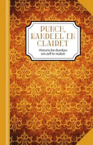 Punch, kandeel en clairet - Mariëlla Beukers