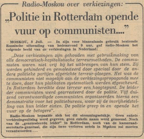De Volkskrant (09-07-1948) - Radio Moskou klopt incident met afficheplakker op tot onvoorstelbare proporties, tot hilariteit van De Volkskrant.