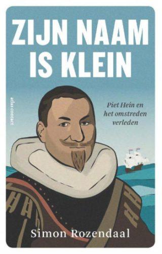 Zijn naam is klein Piet Hein en het omstreden verleden