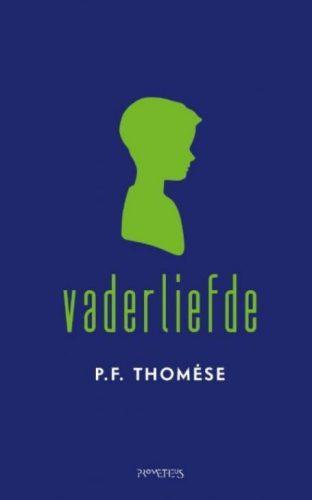 Vaderliefde - P.F. Thomése