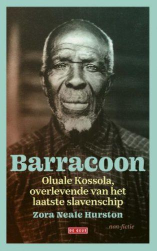 Barracoon. Oluale Kossola, overlevende van het laatste slavenschip