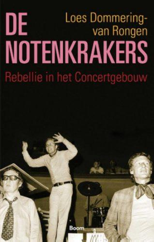 De Notenkrakers. Rebellie in het Concertgebouw