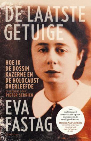 De laatste getuige Hoe ik Dossin Kazerne en de Holocaust overleefde
