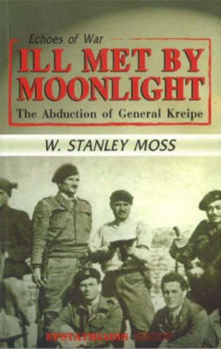 I'll Met by Moonlight - The Abduction of General Kreipe