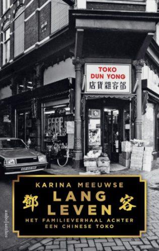 Lang leven Het familieverhaal achter een Chinese toko
