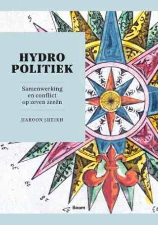 Hydropolitiek - Samenwerking en conflict op zeven zeeën
