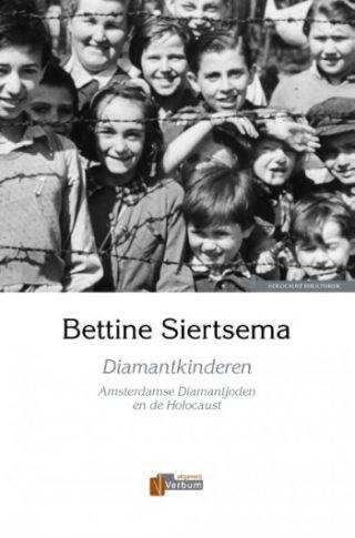 Diamantkinderen Amsterdamse Diamantjoden en de Holocaust