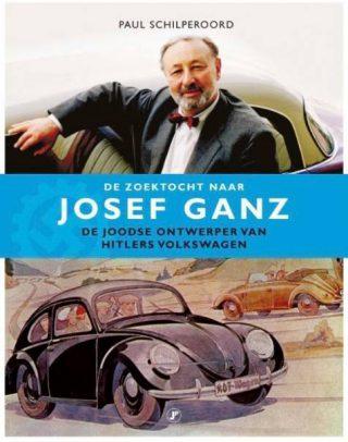 De zoektocht naar Josef Ganz - Paul Schilperoord