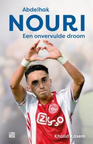 Abdelhak Nouri Een onvervulde droom