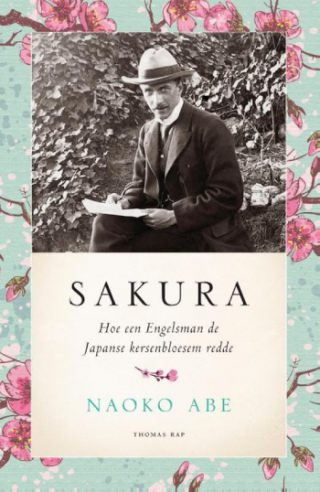 Sakura Hoe een Engelsman de Japanse kersenbloesem redde
