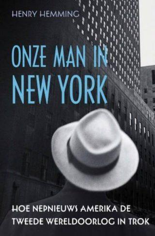 Onze man in New York - Henry Hemming