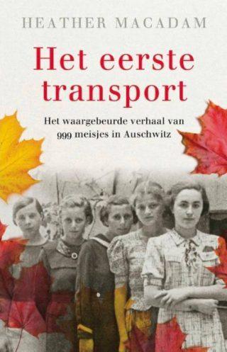Het eerste transport - Heather Macadam