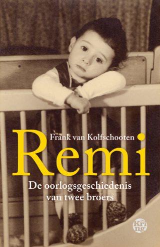 Remi. De oorlogsgeschiedenis van twee broers