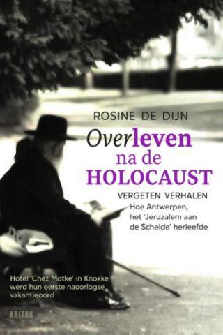Overleven na de holocaust – Rosine De Dijn