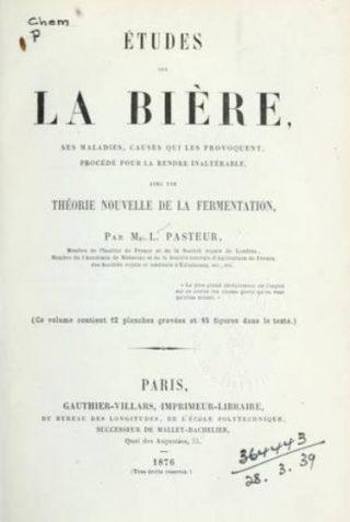 Études sur la bière - Louis Pasteur