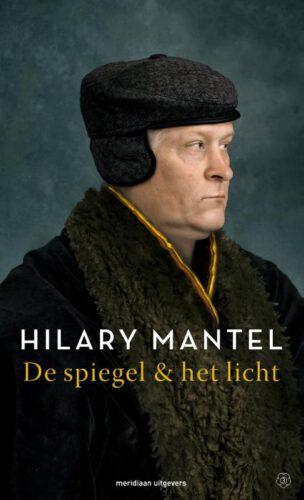 De spiegel & het licht - Hilary Mantel