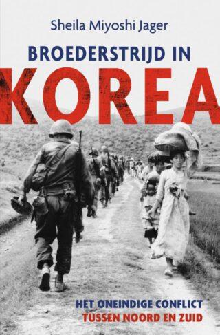 Broederstrijd in Korea - Sheila Miyoshi Jager