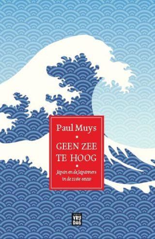 Geen zee te hoog - Paul Muys