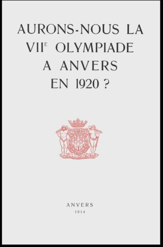 Cover van het bidbook Aurons-nous la VIIe Olympiade à Anvers en 1920?