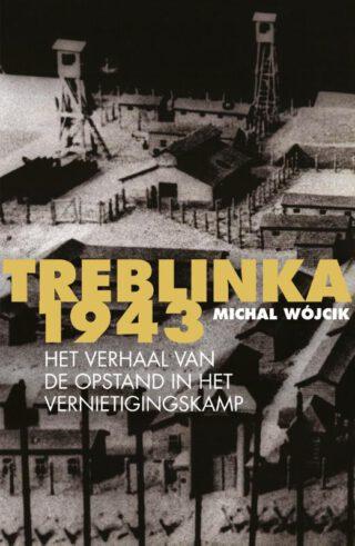 Treblinka 1943 - Michal Wójcik