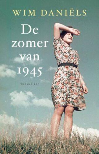 De zomer van 1945 - Wim Daniëls