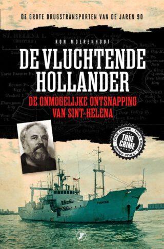 De vluchtende Hollander – Ron Moerenhout