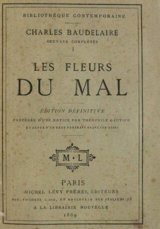 'Les Fleurs du mal' van de Franse dichter Charles Baudelaire, versie uit 1869